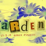 UPCOMING | Garden | Mayday, Mayday