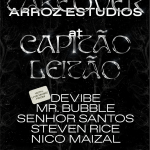UPCOMING | Garden x Arroz takeover | Capitão Leitão | July 5